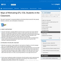 Ways of Motivating EFL/ ESL Students in the Classroom.