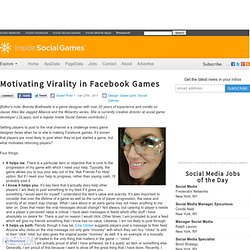 Motivating Virality in Facebook Games