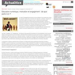 Education numérique, motivation et engagement : de quoi parle-t-on ?