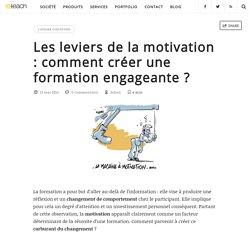 Les leviers de la motivation : comment créer une formation engageante ? - e-teach
