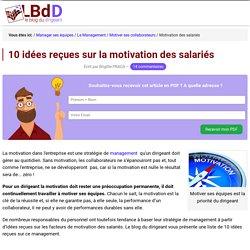 La motivation en Entreprise : 10 idées reçues sur la motivation des salariés