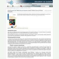 """éducation vie Scolaire - fiche de lecture de """"Motivation et réussite scolaire"""" d'Alain Lieury et Fabien Fenouillet"""