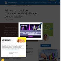 DOC 9:Primes : un outil de motivation et de fidélisation de vos salariés
