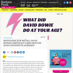 Motivation zum Mittag: David Bowies Lebenslauf lässt dich wie einen Nichtsnutz aussehen - Business Punk
