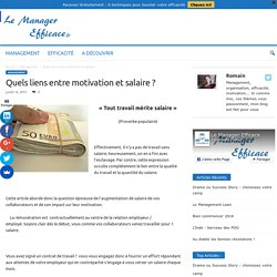 Quels liens entre motivation et salaire ? - LeManagerEfficace.fr