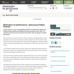 Motivation et performance : beaucoup d'idées fausses