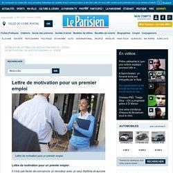 Lettre de motivation pour un premier emploi - Modèles de Lettres - Le Parisien