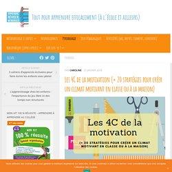 Les 4C de la motivation (+ 20 stratégies pour créer un climat motivant en classe ou à la maison)