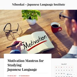 Motivation Mantras for Studying Japanese Language
