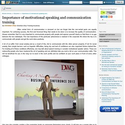 Importance of motivational speaking and communication training by Christian Chua