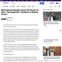 """Motivational Speaker Goes Off Script To Give """"Disrespectful"""" Students A Reality Check"""