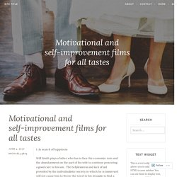 Motivational and self-improvement films for all tastes – Site Title
