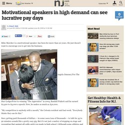 Motivational speakers in high demand can see lucrative pay days