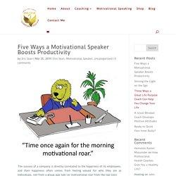 Five Ways a Motivational Speaker Boosts Productivity - Eric Sean %