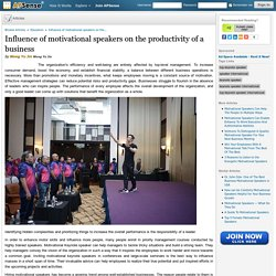 Influence of motivational speakers on the productivity of a business