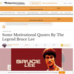 Some Motivational Quotes By The Legend Bruce Lee