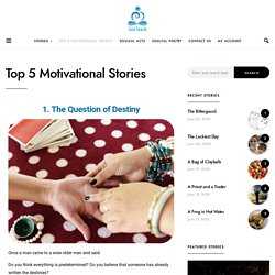 Top 5 Motivational Stories - Soultouch
