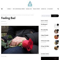 Motivational Story- Feeling Bad- Soul Touch.