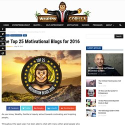 The Top 25 Motivational Blogs for 2015