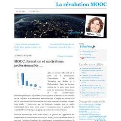 MOOC, formation et motivations professionnelles ….