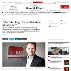 """Management: """"Wer öfter fragt, hat motiviertere Mitarbeiter"""" - Arbeitswelt"""