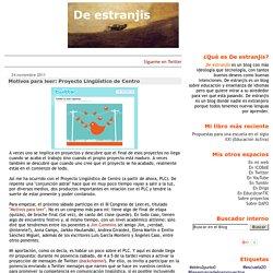 De estranjis: Motivos para leer: Proyecto Lingüístico de Centro