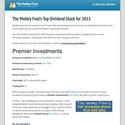 Motley Fool Australia » The Motley Fool's Top Dividend Stock for 2015