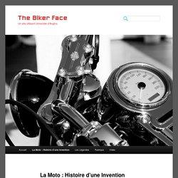 La Moto : Histoire d'une Invention
