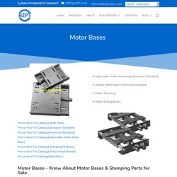 Motor Bases & Stamping Parts for Sale