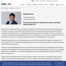 TVS Motor Company Joint MD - Mr. Sudarshan Venu