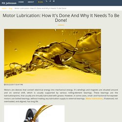 Motor Lubrication: How It's Done And Why It Needs To Be Done! - FD Johnson