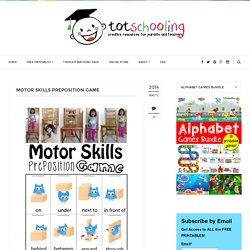 Motor Skills Preposition Game