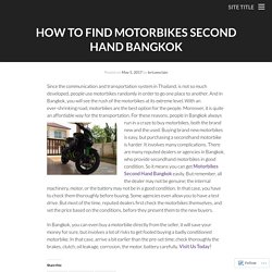 How To Find Motorbikes Second Hand Bangkok