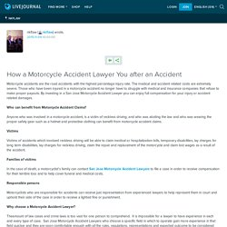 How a Motorcycle Accident Lawyer You after an Accident: nkflaw