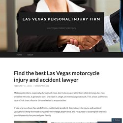 Find the best Las Vegas motorcycle injury and accident lawyer