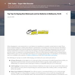Top Tips for Buying New Motorcycle and Car Batteries in Melbourne, Perth