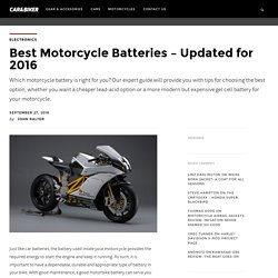 Best Motorcycle Batteries - Updated for 2016 - Car & Biker