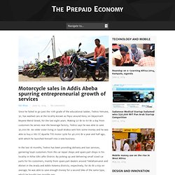 Motorcycle sales in Addis Abeba spurring entrepreneurial growth of services