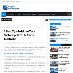 3 Best Tips to Move Your Motorcycle to UK from Australia - Willship International
