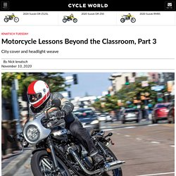 Motorcycle Lessons Beyond the Classroom, Part 3