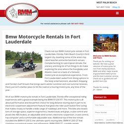 Discover the Fun of Exploring Fort Lauderdale On a BMW Motorcycle