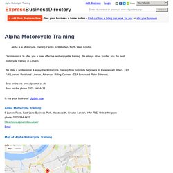 Alpha Motorcycle Training, 6 Lumen Road, East Lane Business Park, Wandsworth, Greater London, HA9 7RE, United Kingdom