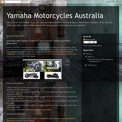 Some Best Yamaha Accessories Queensland