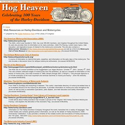 Web Resources on Harley-Davidsons and Motorcycles (Hog Heaven: Celebrating 100 Years of the Harley-Davidson -- Library of Congress