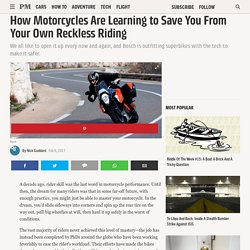 How Motorcycles Are Learning to Save You From Your Own Reckless Riding