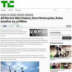 All Electric Bike Makers, Zero Motorcycles, Raise Another $2.4 Million