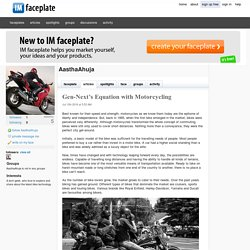 Gen-Next's Equation with Motorcycling by AasthaAhuja