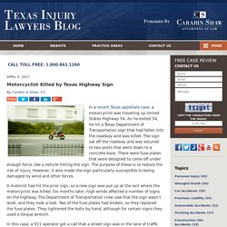Motorcyclist Killed by Texas Highway Sign — Texas Injury Lawyers Blog — April 4, 2017