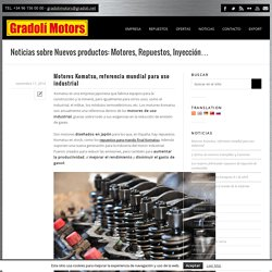 Motores Komatsu, referencia mundial para uso industrial