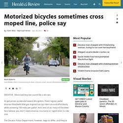 Motorized bicycles sometimes cross moped line, police say